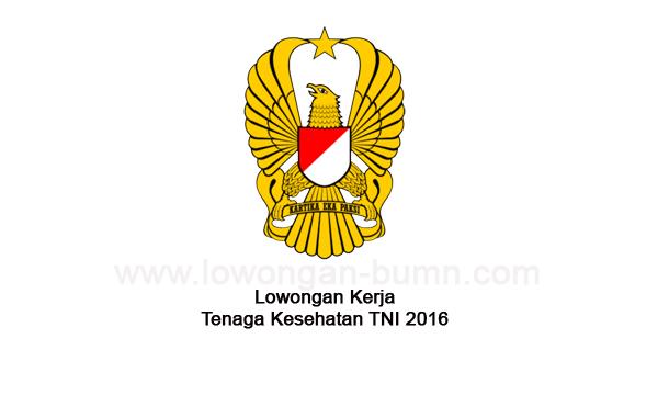Lowongan Kerja Tenaga Kesehatan TNI 2016