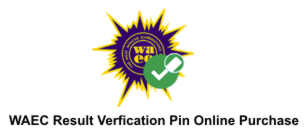 waec verification pin online purchase for nysc date of birth change