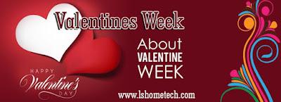 वेलेंटाइन सप्ताह, इसे lovers  week क्यों माना जाता है