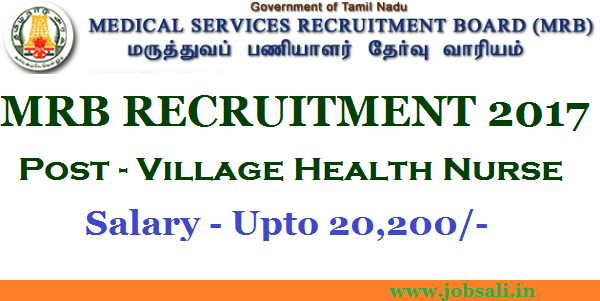 tamil nadu medical council, medical recruitment board, Govt Nursing Jobs