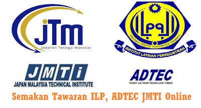 Semakan Keputusan ILP, ADTEC Dan JMTI 2017 Online