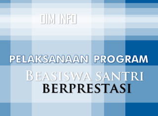 Program Beasiswa Santri Berprestasi