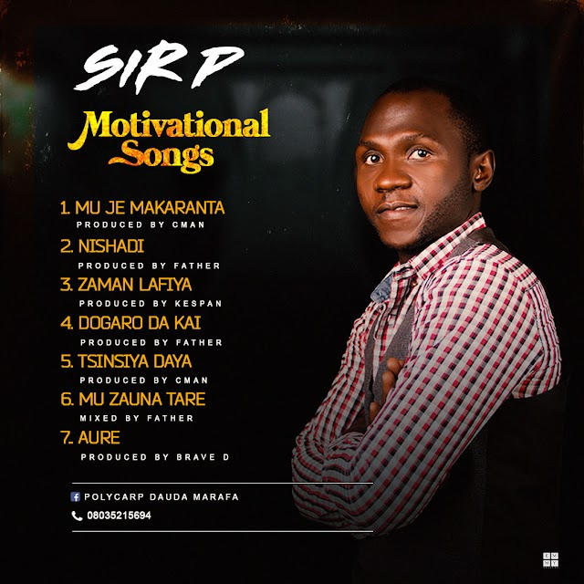 SIR P- MOTIVATIONAL SONGS