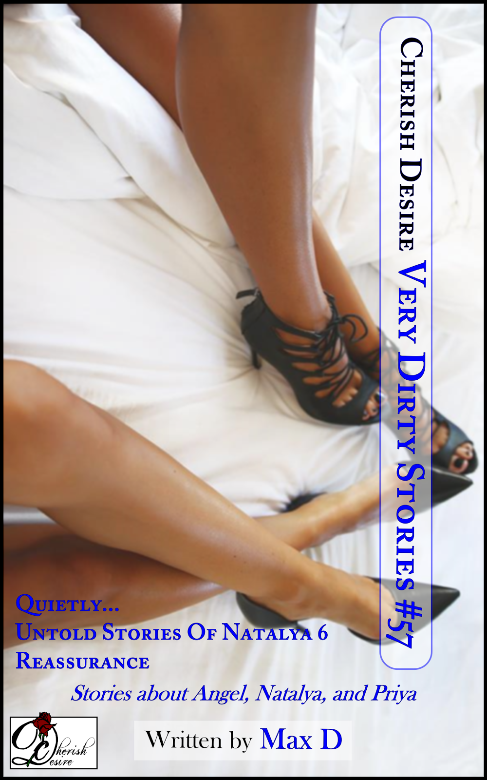 Cherish Desire: Very Dirty Stories #57, Max D, erotica