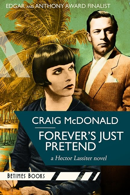FOREVER'S JUST PRETEND (HECTOR LASSITER SERIES #2)