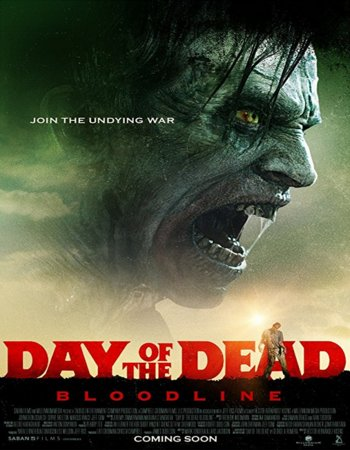 Day of the Dead Bloodline (2018) English 300MB