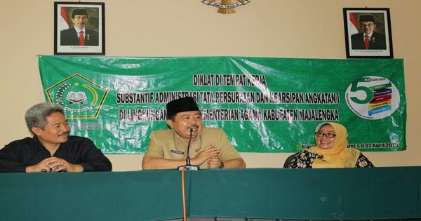 DDTK Substantif Administratif Tata Persuratan Dan Kearsipan Angkatan I di Lingkungan Kantor Kemenag Kab. Majalengka