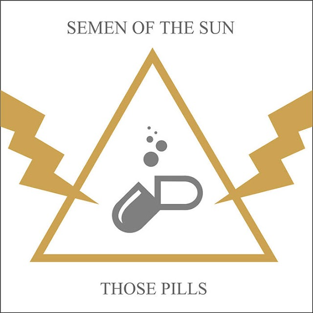 [Review] Semen Of The Sun - Those Pills