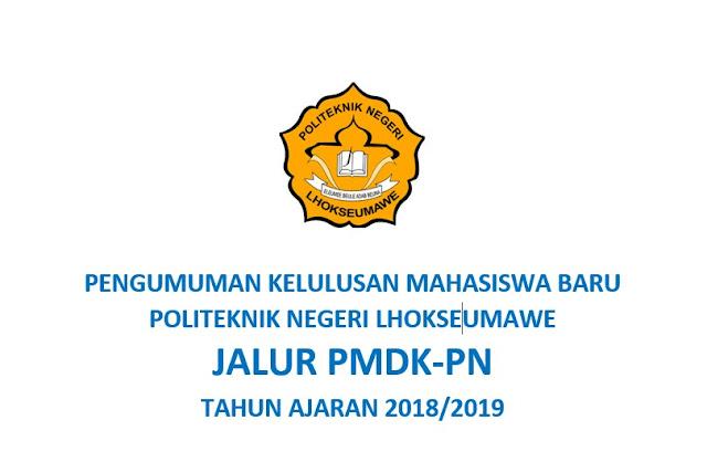 PENGUMUMAN KELULUSAN MAHASISWA BARU  -  PMDK-PN TAHUN AKADEMIK 2018/2019