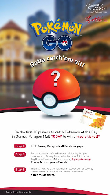 Gurney Paragon Mall Free TGV Movie Tickets Pokemon Go