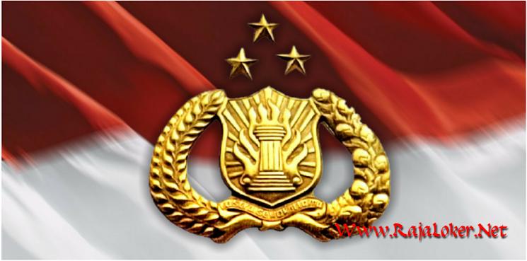 Lowongan Kerja di Kepolisian Negara Republik Indonesia Paling Baru 2018