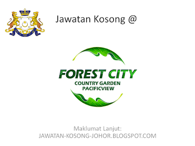 Jawatan Kosong Di Forest City Country Garden Pacificview