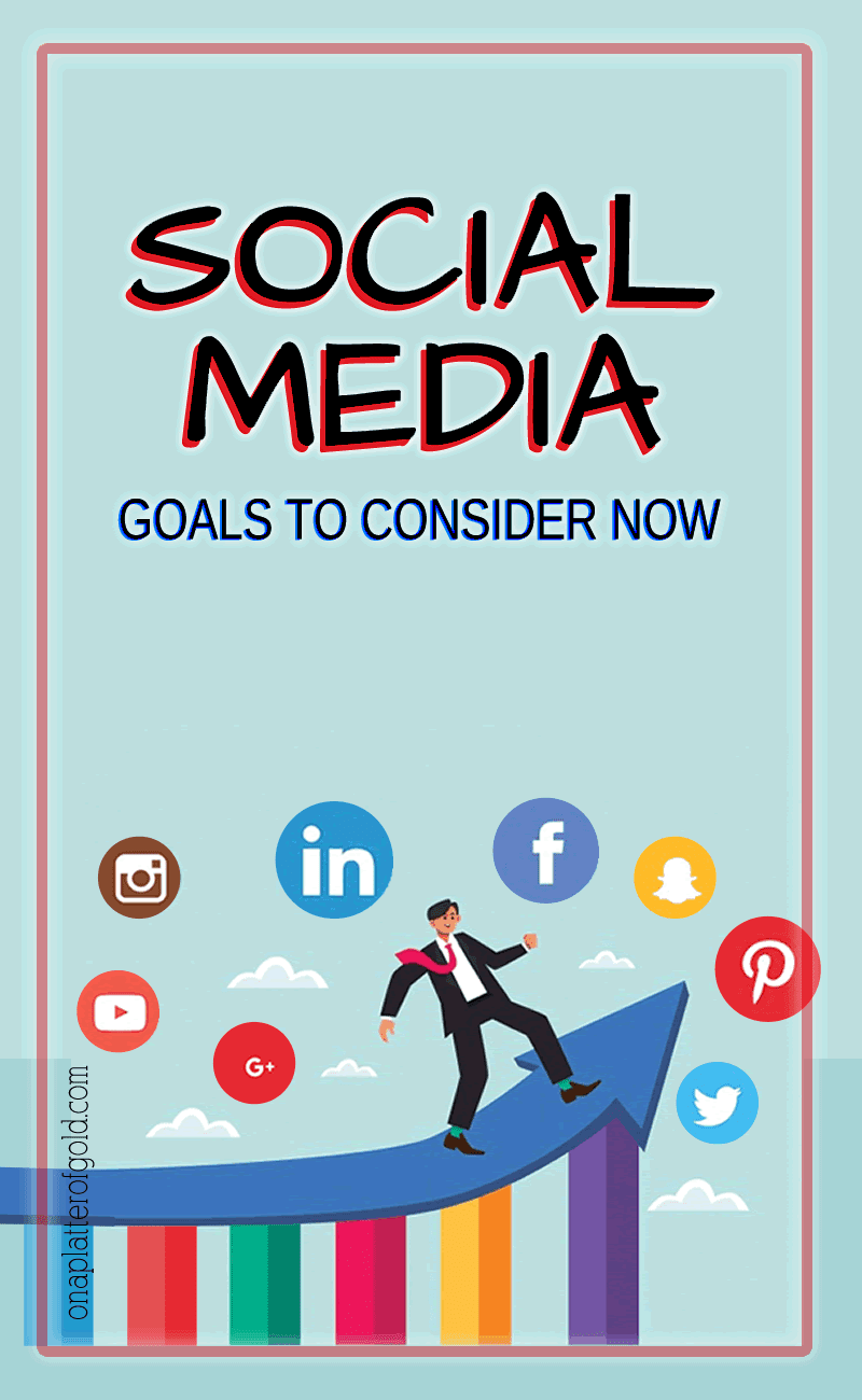 Essential Social Media Goals To Consider Right Now