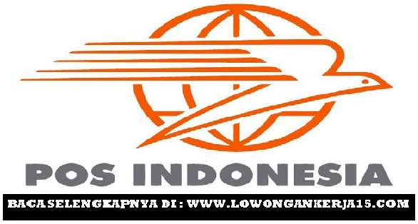 Lowongan Kerja Terbaru PT Pos Indonesia (Persero) Jakarta, Bandung, dan Surabaya