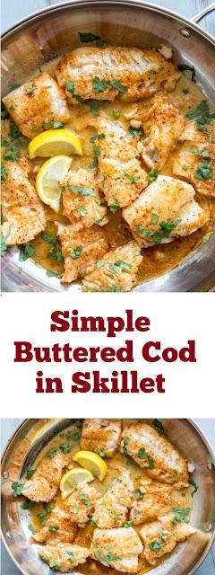 Simple Buttered Cod in Skillet #fish #skillet #easydinner #lazydinner