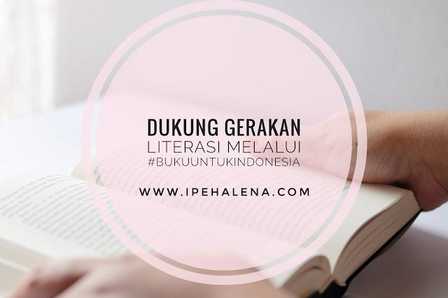Aksi #BukuUntukIndonesia Bukan Sekadar Penggalangan Dana Tapi Juga Dukungan Gerakan Literasi Di Indonesia