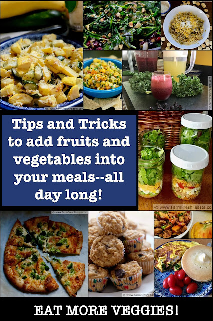 Increase your daily servings of fruits and vegetables with these easy tips and tricks.