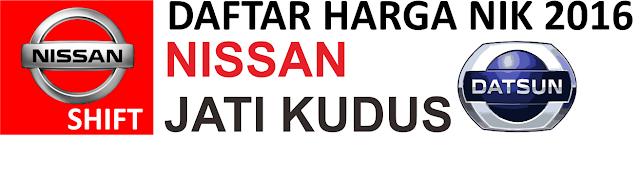 DAFTAR HARGA NISSAN DATSUN KUDUS TERBARU JUNI 2016