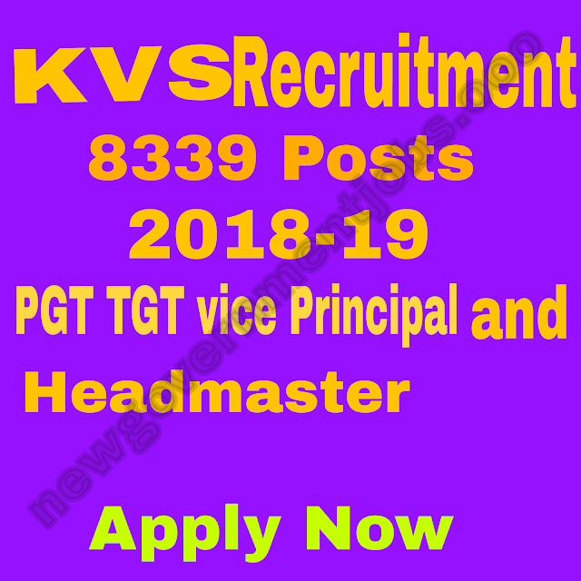 8339 RECRUITMENT FOR KVS (Kendriya Vidhyalaya sangathan)