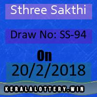 Kerala Result Lottery Sthree Sakthi Draw No: SS-94 as on 20-02-2018