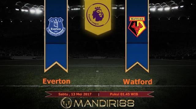 Prediksi Bola : Everton Vs Watford , Sabtu 13 Mei 2017 Pukul 01.45 WIB