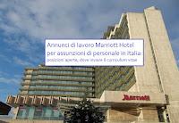 marriott hotel lavora con noi: posizioni aperte