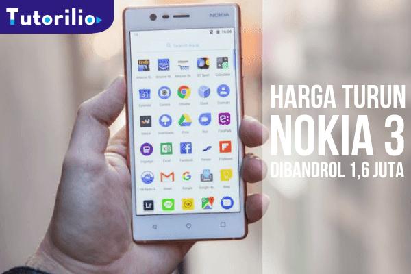 Nokia 3 Android Nougat, Harga Anjlok di Tahun 2018