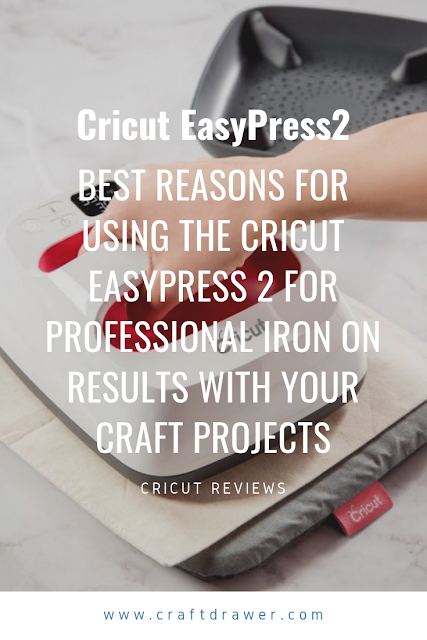 The Best Reasons to use a Cricut EasyPress2