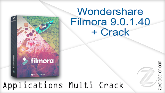 Wondershare Filmora 9.0.1.40 + Crack