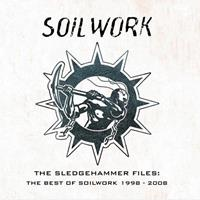 [2010] - The Sledgehammer Files (The Best Of Soilwork 1998-2008)
