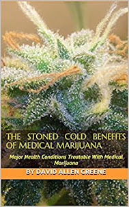 The Stoned Cold Benefits Of Medical Marijuana