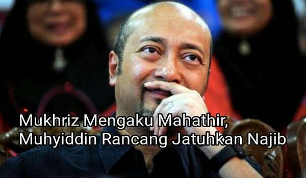 Mukhriz Mengaku Mahathir, Muhyiddin Rancang Jatuhkan Najib