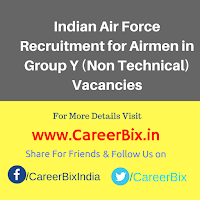 Indian Air Force Recruitment for Airmen in Group Y (Non Technical) Vacancies