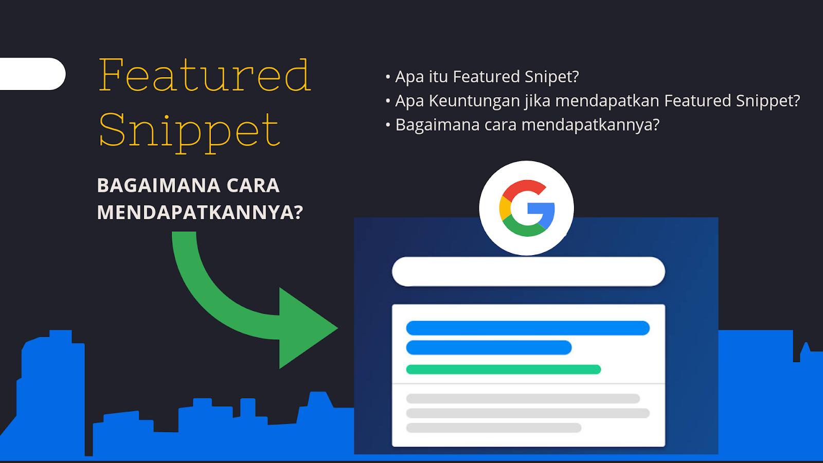 Tips SERP: Cara Mendapatkan Featured Snippet Google