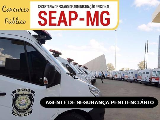 Edital SEAP-MG Agente de Segurança Penitenciário