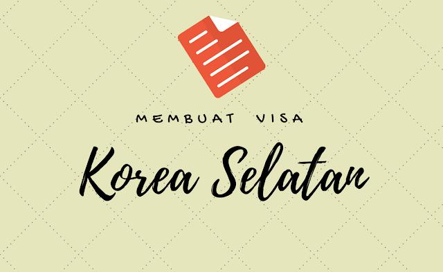 tips membuat visa korea selatan