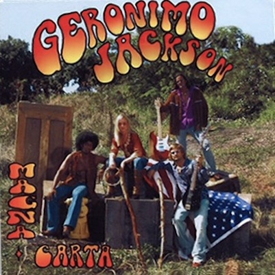 Cover to Geronimo Jackson's 'Magna Carta' with band name and album title in stylized psychedelic lettering over photo of four members in hippie-style attire