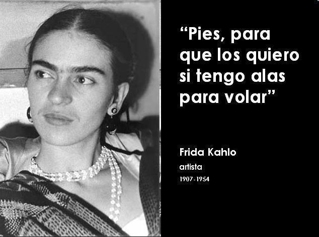 FRIDA KAHLO - MAIS FRASES