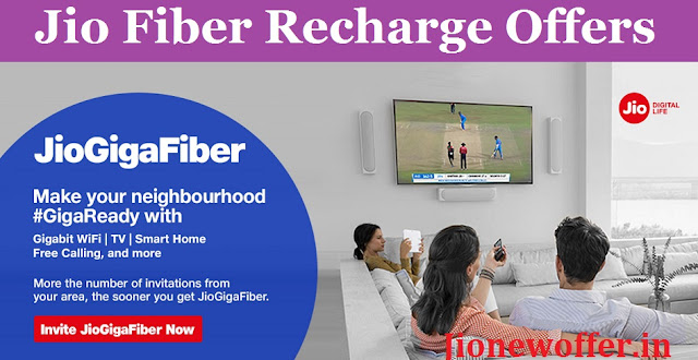 jio fiber recharge offers 2019