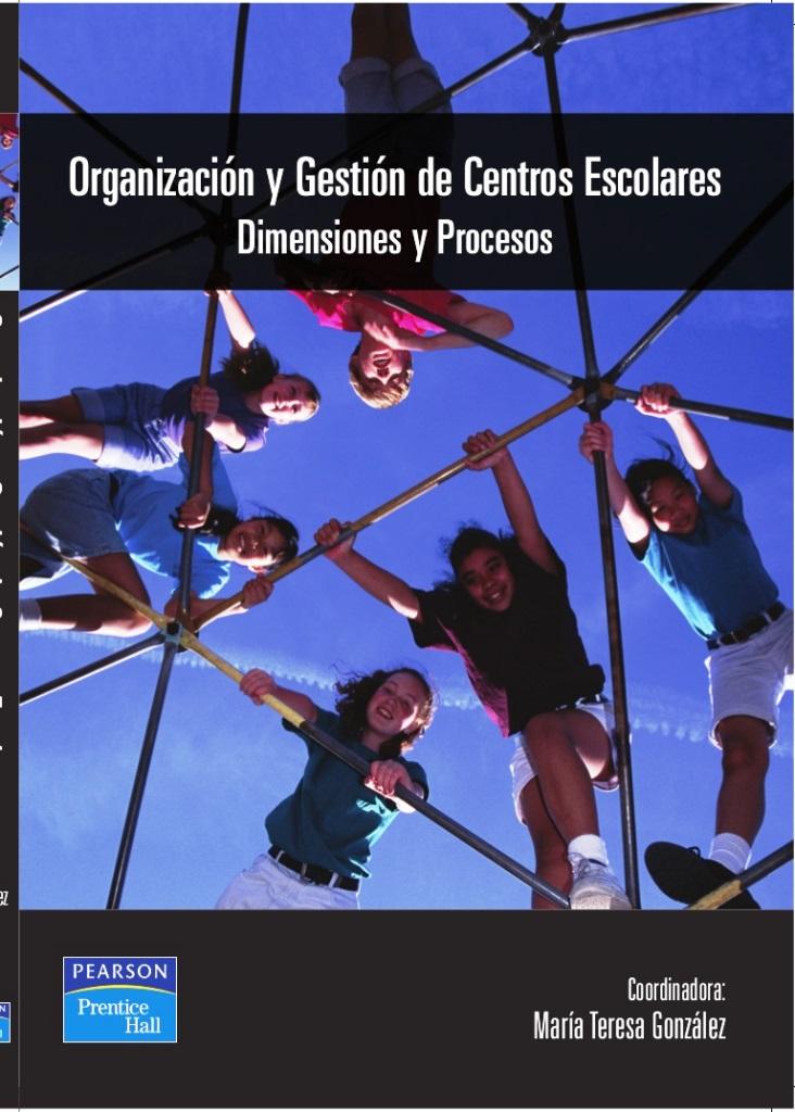 Organización y gestión de centros escolares dimensiones y procesos