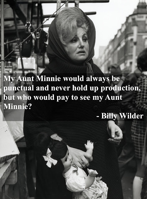 * My Aunt Minnie would always be punctual. Billy Wilder A Nephew and His Aunt. marchmatron.com
