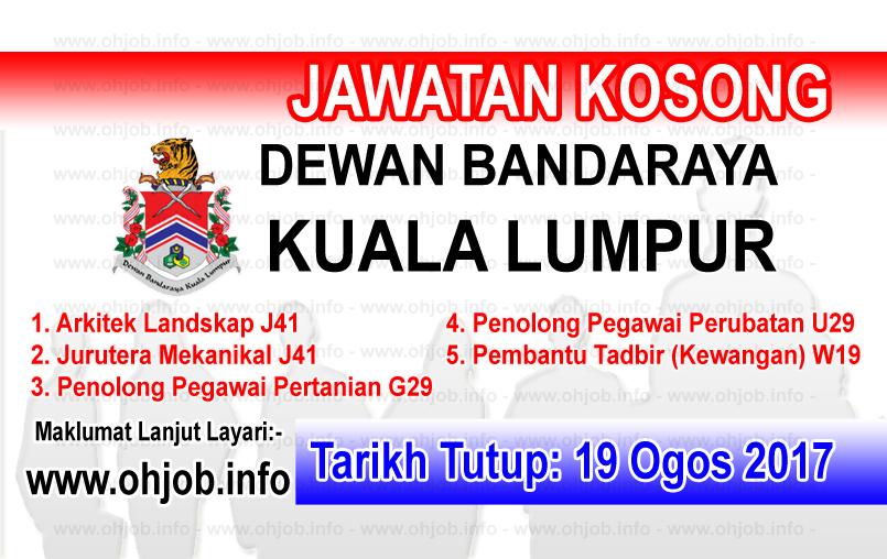 Jawatan Kerja Kosong Dewan Bandaraya Kuala Lumpur - DBKL logo www.ohjob.info ogos 2017