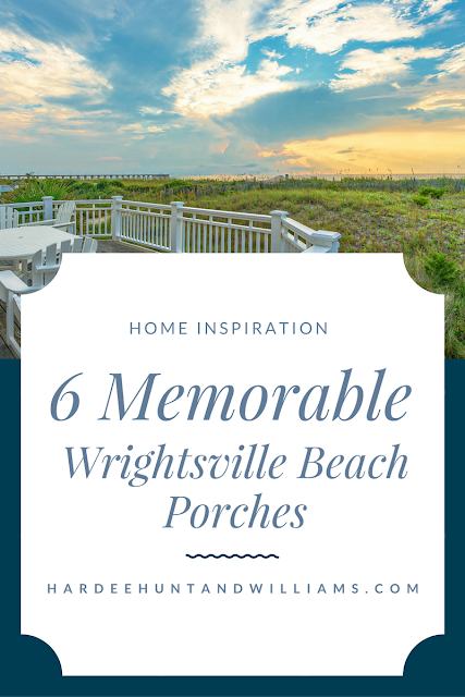 6 Memorable Wrightsville Beach Porches