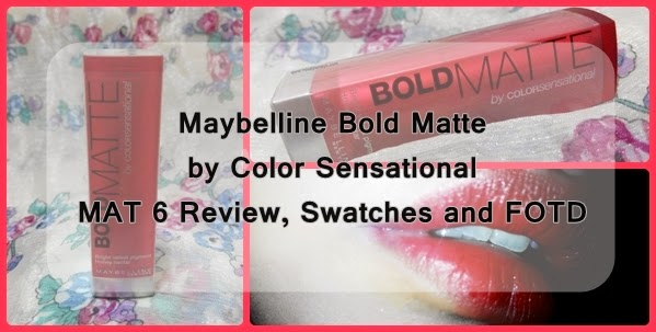 Maybelline Bold Matte by Color Sensational MAT 6