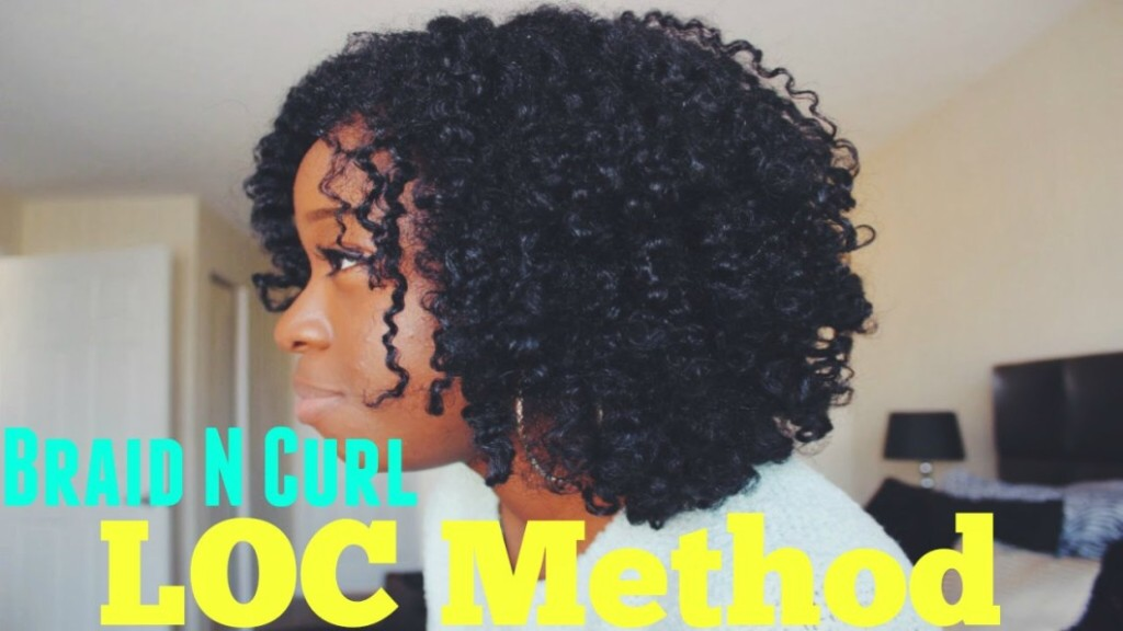 3 Tips On How To Get A Bomb Braid And Curl Using The Loc Method