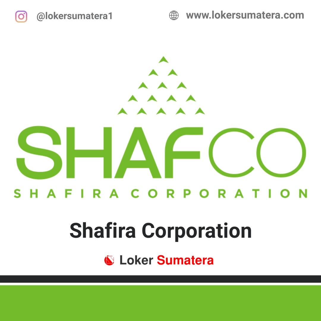 Lowongan Kerja Pekanbaru, Shafira Corporation (SHAFCO) Juli 2021