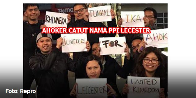 Nama PPI Leicester Dicatut Dalam Aksi Bela Penista Agama Ahok