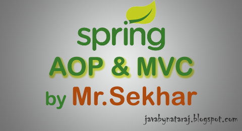 Spring AOP and MVC notes Download_JavabynataraJ