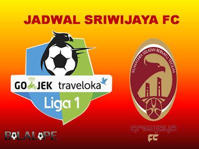 Jadwal Sriwijaya FC di Gojek Traveloka Liga 1 2017/2018