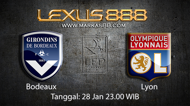 PREDIKSIBOLA - PREDIKSI TARUHAN BOLA BORDEAUX VS LYON 28 JANUARI 2018 ( FRENCH LIGUE 1 )